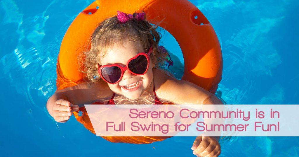 Sereno Summer Fun
