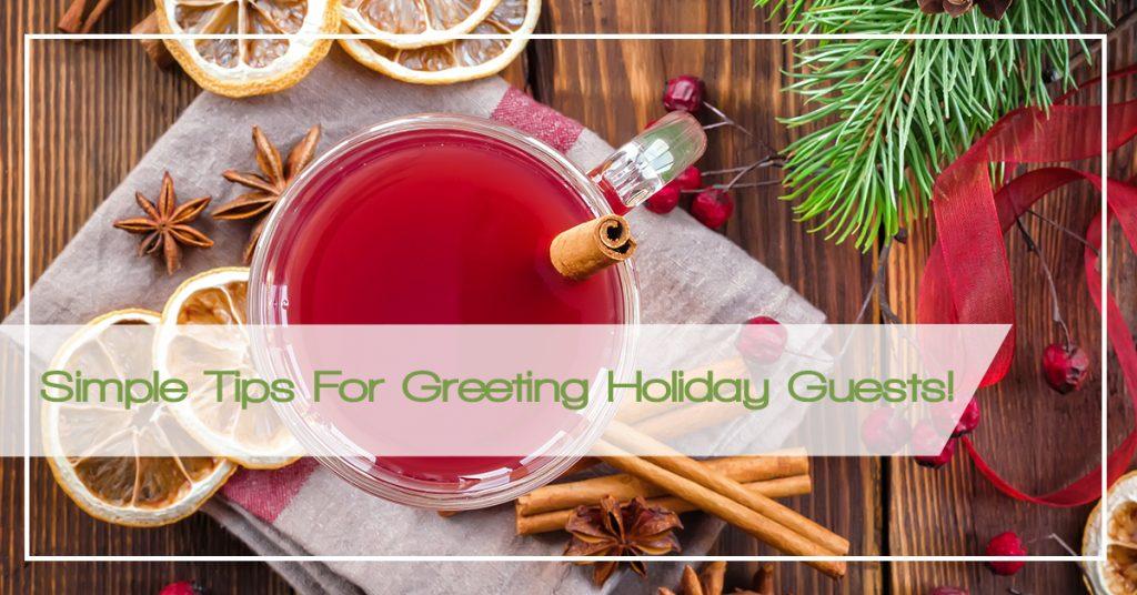 Greeting Holiday Guests